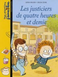 Justiciers de Quatre Heure et Demie - N85