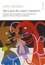 Qui a peur du (contre-)transfert? : Transfert, contre-transfert et contre-identification projective dans la technique analytique