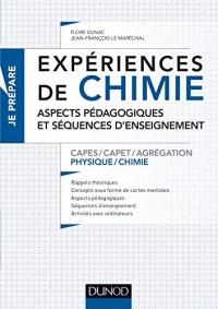 Expériences de chimie - Aspects pédagogiques et séquences d'enseignement - Capes/Agrégation: Capes/Agrégation de sciences physiques