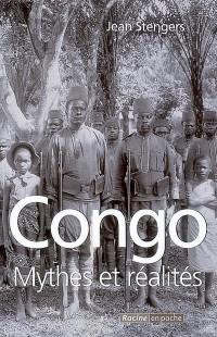 Congo : entre mythes et réalités