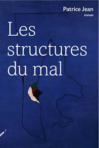 Les structures du mal