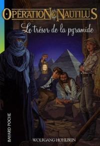 Opération Nautilus, Tome 6 : Le trésor de la pyramide