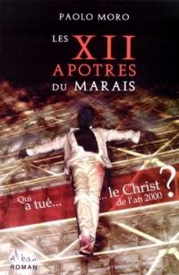 Les 12 apôtres du Marais