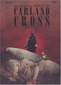 Les nouvelles aventures de Carland Cross, tome 1 : L'ombre de l'éventreur