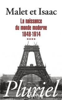 Naissance du Monde Moderne Volume 4