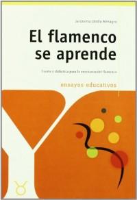 Flamenco se aprende, el