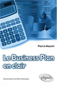 Le business plan en clair