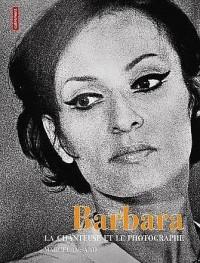 Barbara, la chanteuse et le photographe