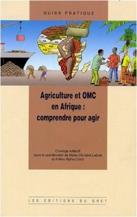 Agriculture et OMC en Afrique : comprendre pour agir (1Cédérom)