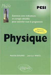 Physique PCSI : Exercices corrigés, nouveau programme