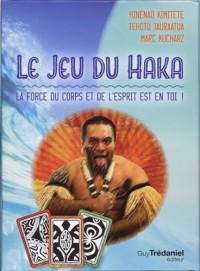 Le jeu du haka : La force du corps et de l'esprit est en toi !