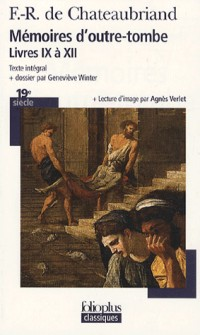 Mémoires d'outre-tombe : Livres IX à XII