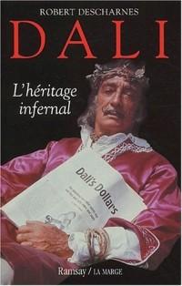 Dali. L'héritage infernal