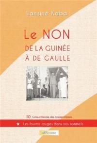 Le non de la Guinée à De Gaulle