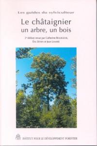 Le châtaignier, un arbre, un bois