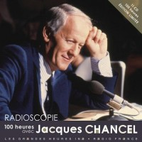 100 heures avec Jacques Chancel (11CD audio)
