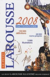 Le Petit Larousse illustré grand format : Edition 2008