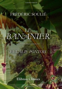 Le Bananier. Eulalie Pontois