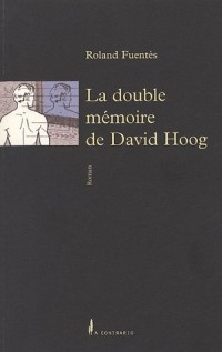 La double mémoire de David Hoog