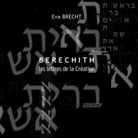 Berechith, les lettres de la Création