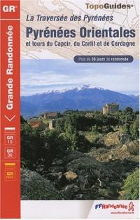 Les Pyrénées Orientales : Capcir, Carlit, Cerdagne, Traversée des Pyrénées