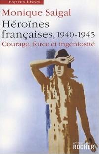 Héroïnes françaises, 1940-1945