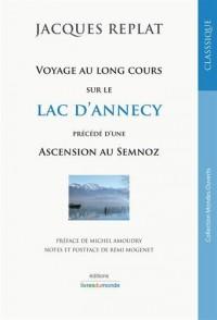 Voyage au long cours sur le lac d'Annecy