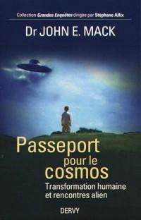 Passeport pour le cosmos : Transformation humaine et rencontre alien