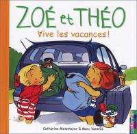 Zoé et Théo : Vive les vacances !