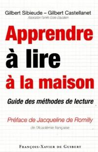Apprendre à lire à la maison : Guide des méthodes de lecture