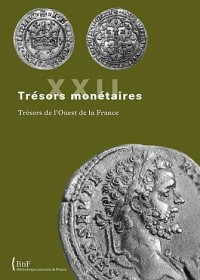 Trésors monétaires : Tome XXII - 2005/2006