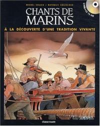 Chants de marins français : A la découverte d'une tradition vivante (1 livre + 1 CD audio)