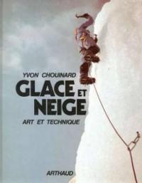 Glace et Neige. Art et Technique