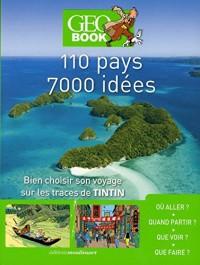 Geobook Tintin - 110 Pays - 7 000 Idees