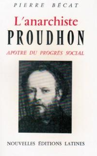 Anarchiste proudhon, apâtre du progres social
