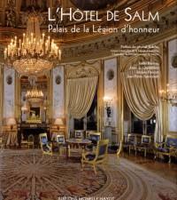 L'Hôtel de Salm : Palais de la Légion d'honneur