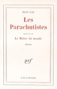 Les Parachutistes - Le maître du monde