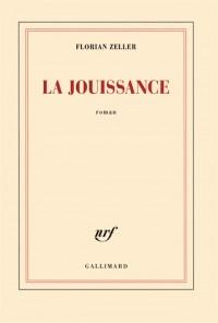 La jouissance: Un roman européen