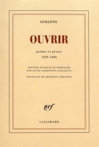 Ouvrir: Poèmes et proses 1929-1996