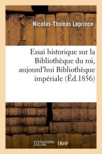 Essai Bibliotheque Imperiale  ed 1856