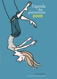 Agenda 2008 des Paresseuses