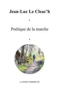 Poetique de la marche