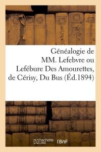 Généalogie de Mm  Lefebvre  ed 1894