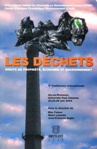 Les déchets : Droits de propriété, économie et environnement