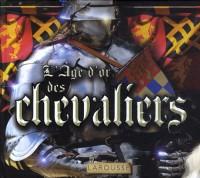 L'Age d'or des chevaliers
