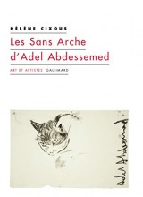 Les Sans Arche d'Adel Abdessemed: et autres coups de balai