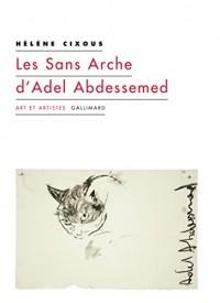 Les Sans Arche d'Adel Abdessemed et autres coups de balai
