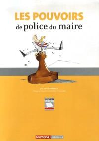 Les pouvoirs de police du maire