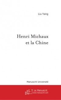 Henri Michaux et la Chine