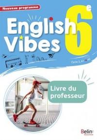 Anglais 6ème 2017 Livre du Professeur English Vibes